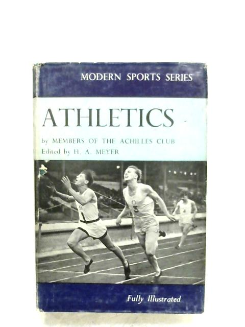 Athletics By H. A. Meyer (Ed.)
