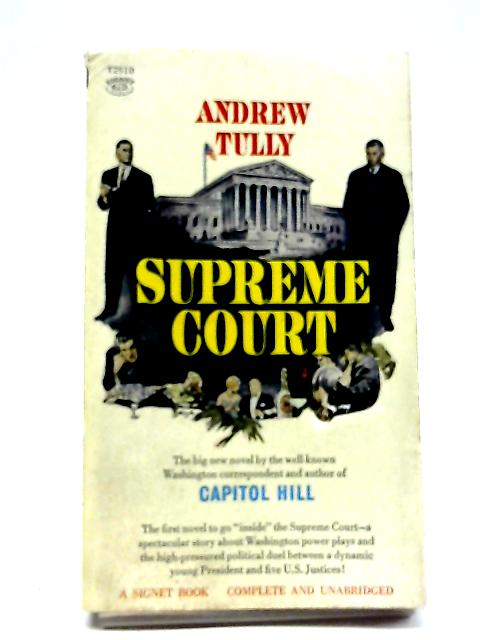 The Supreme Court by Andrew Tully