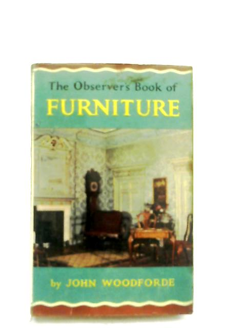 The Observer's Book of Furniture By John Woodforde