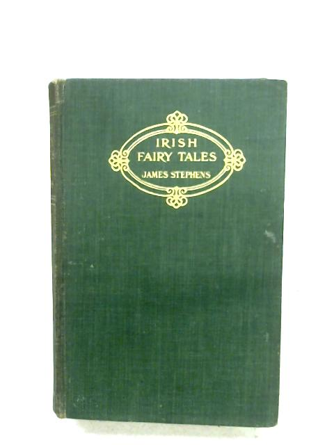 Irish Fairy Tales by James Stephens