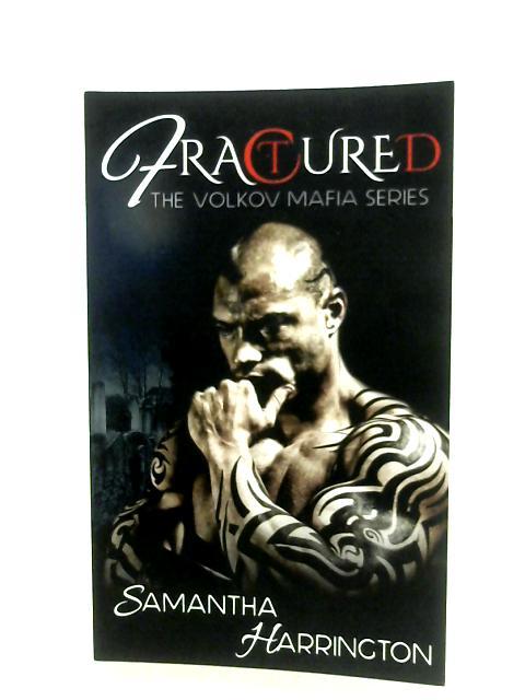 Fractured By Samantha Harrington