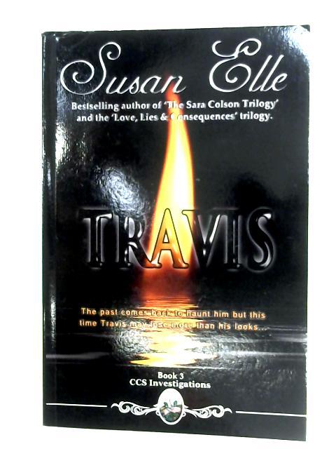 Travis (Book 3) By Susan Elle