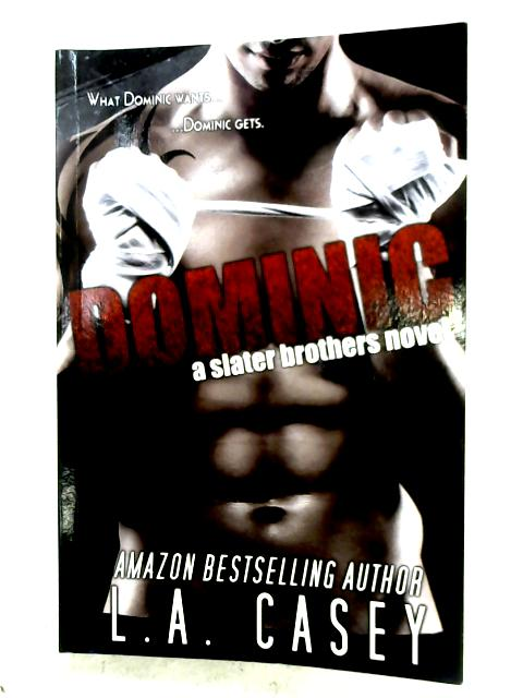 Dominic By L. A. Casey