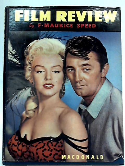 Film Review 1954-1955 by F. Maurice Speed (Ed.)