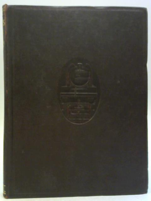 Locomotives Vol I by A Morton Bell
