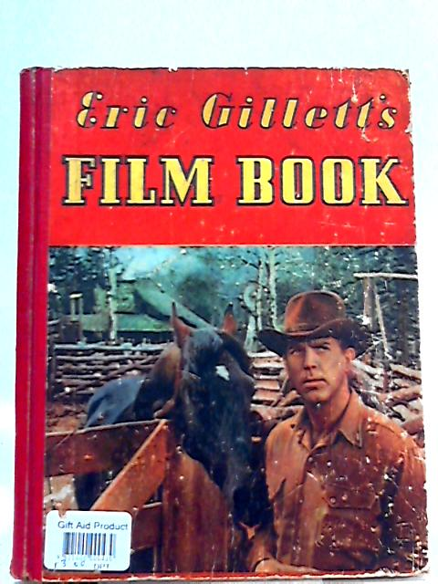Eric Gillett's Film Book by Eric Gillett