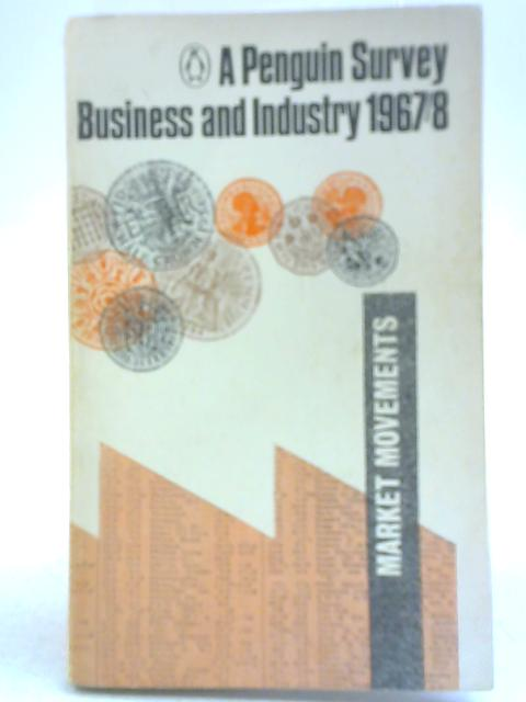 Business & Industry 1967-8 by Andrew Robertson