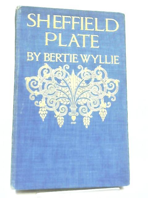 Sheffield Plate by Bertie Wyllie