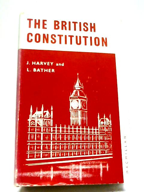 The British Constitution By J Harvey