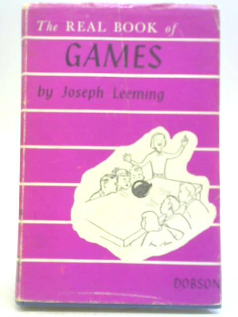 The Real Book of Games by Joseph Leeming