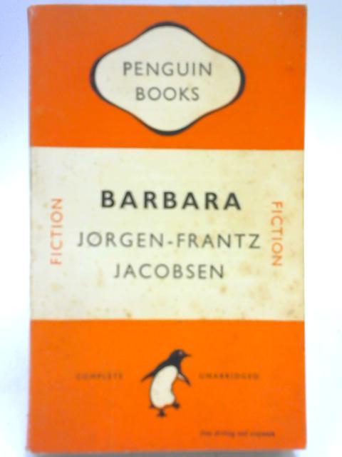 Barbara by Jorgen-Frantz Jacobsen