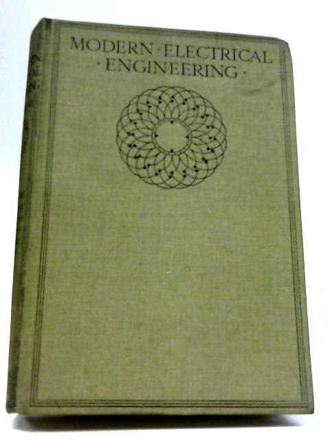 Modern Electrical Engineering Volume VI By Magnus Maclean