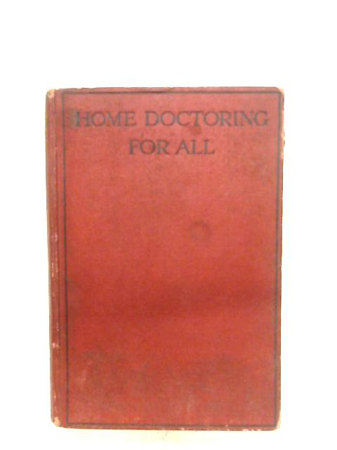 Home Doctoring For All by Anon