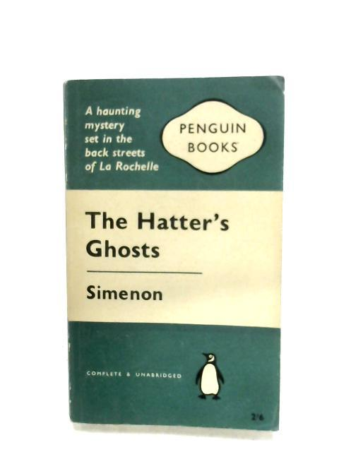 The Hatter's Ghosts By Georges Simenon