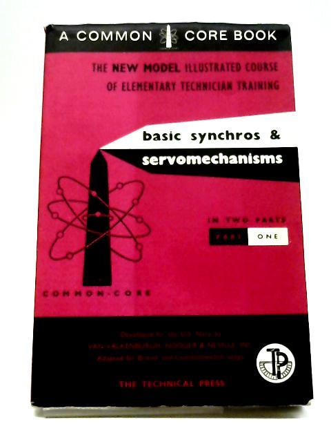 Basic Synchros & Servomechanisms, Part I by Van Valkenburgh