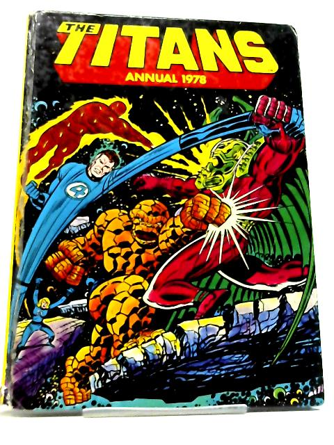 The Titans Annual 1978 By None