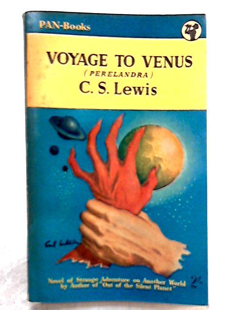 Voyage to Venus by C. S. Lewis