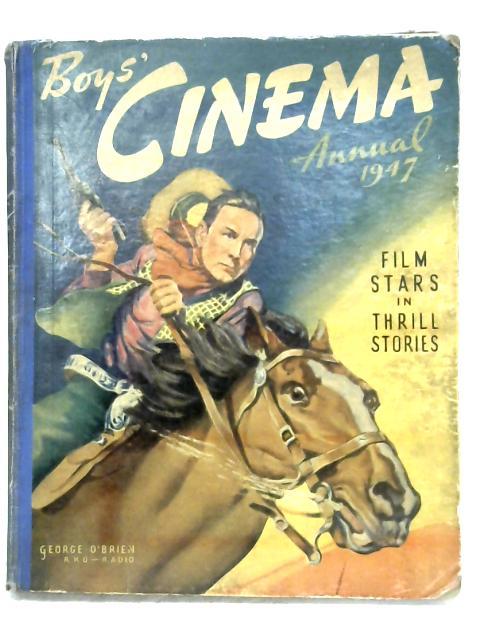 Boys' Cinema Annual 1947 by Anon
