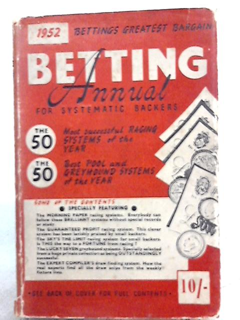 The 1952 betting annual by W. N. Shaw (Ed.)
