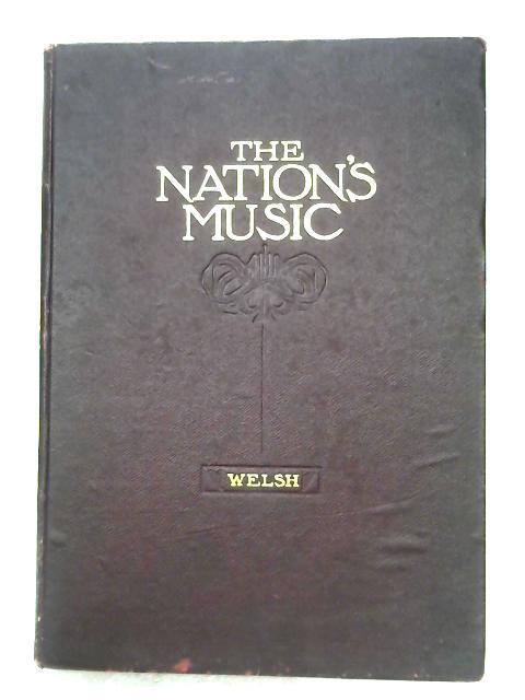The Nation's Music: Vol. IV - Welsh by Robert J. Buckley (Notes)