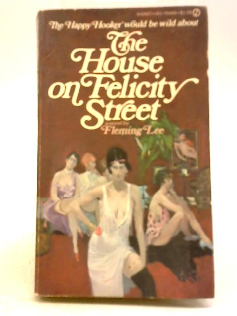 The House on Felicity Street by Fleming Lee
