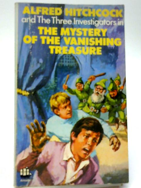The Mystery of the Vanishing Treasure [Alfred Hitchcock and the Three Investigators No. 5] by Robert Arthur