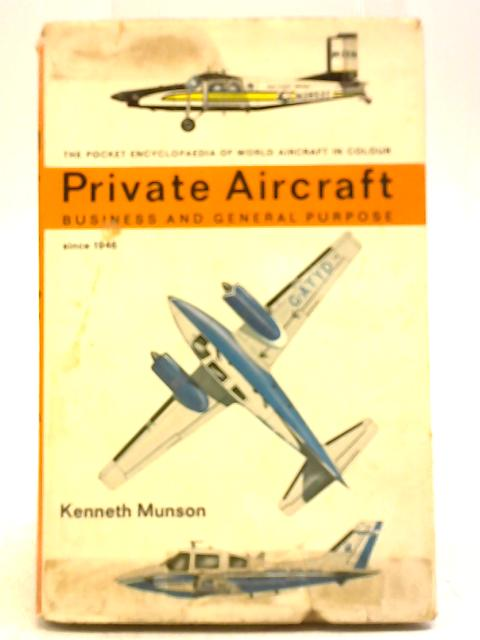 Private Aircraft By Kenneth Munson