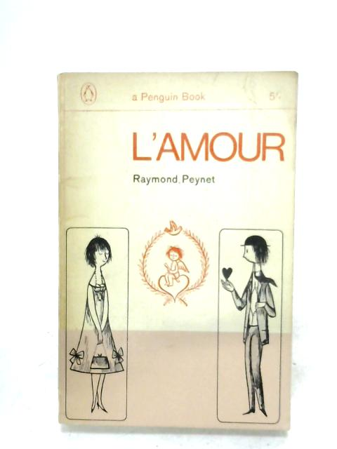 L'Amour By Raymond Peynet