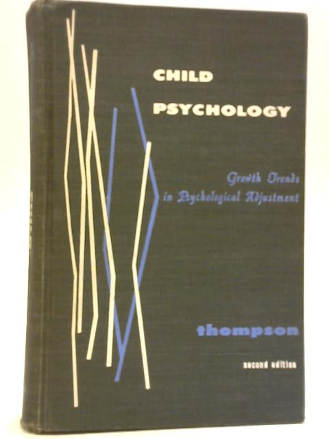 Child Psychology By George G Thompson