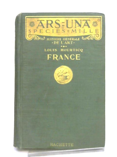 Histoire Generale de L'Art, France by Louis Hourticq