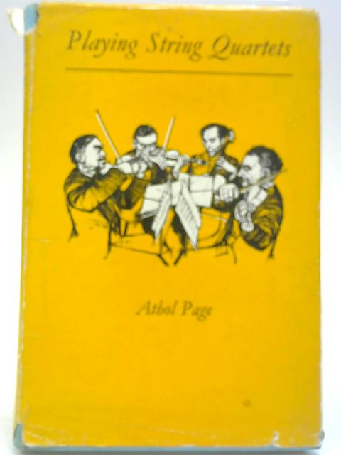 Playing String Quartets By Athol Page