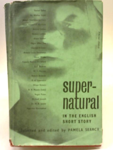 The Supernatural in the English Short Story By Pamela Search