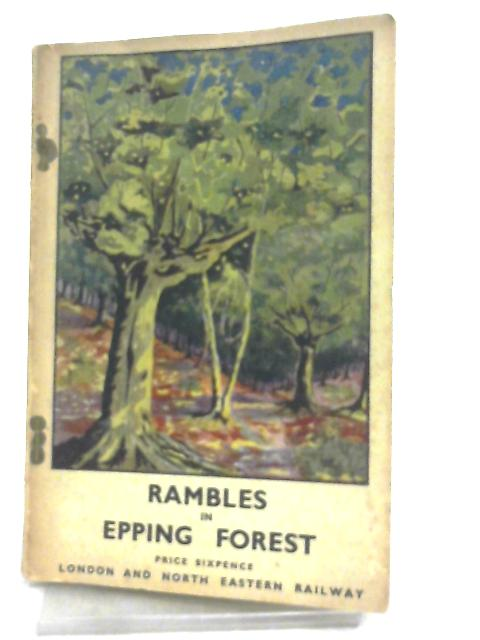 Rambles in Epping Forest by F. H. Headley