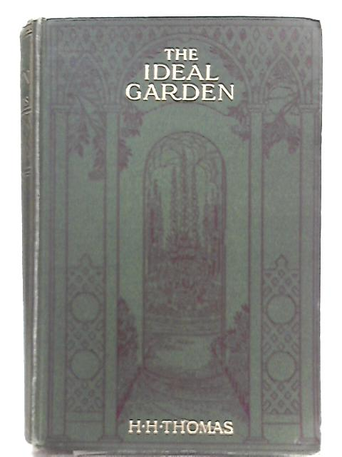 The Ideal Garden By H. H. Thomas