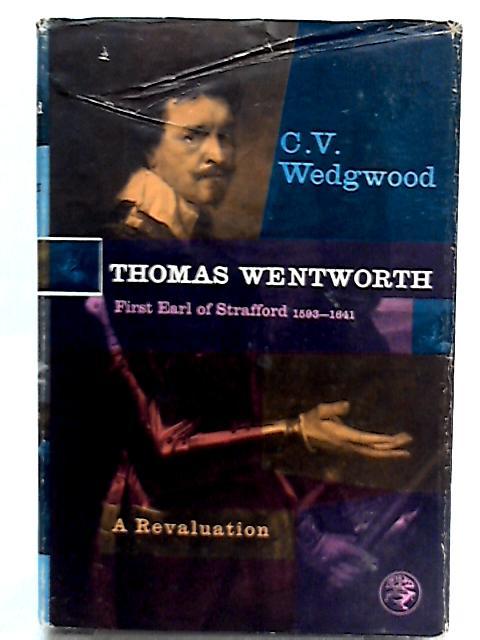 Thomas Wentworth By C. V. Wedgwood