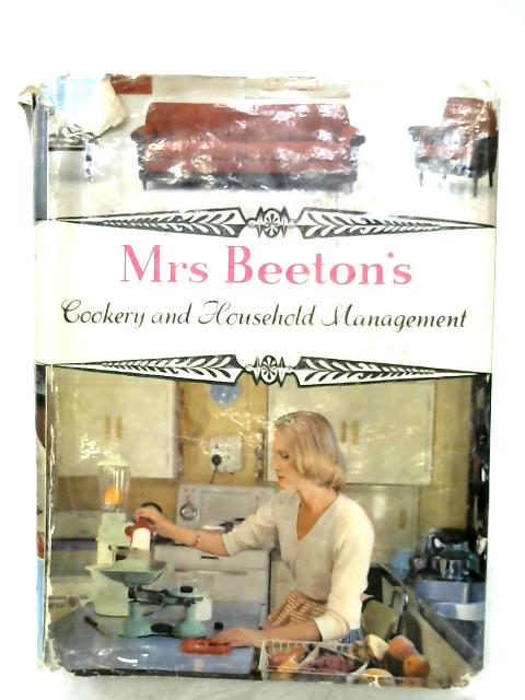Mrs. Beeton's Cookery And Household Management by Mrs. Beeton