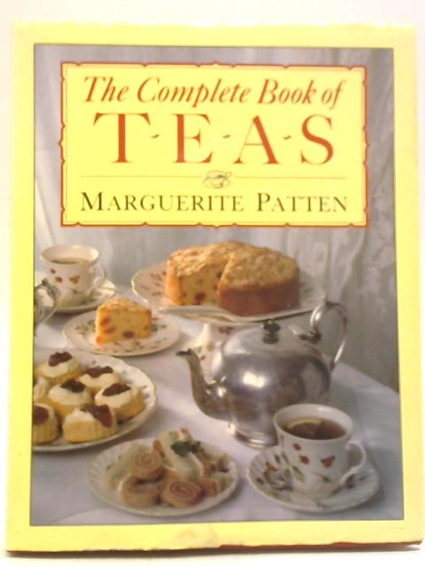 The Complete Book of Teas by Marguerite Patten