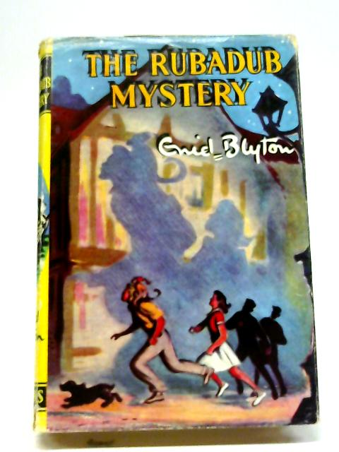 The Rubadub Mystery by Enid Blyton