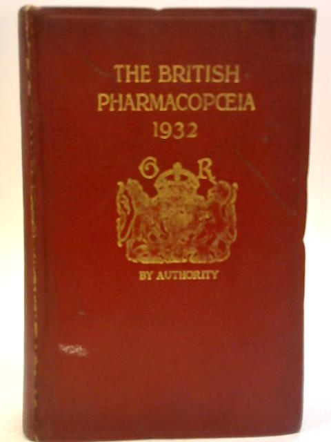 The British Pharmacopoeia 1932 by Council of Medical Education