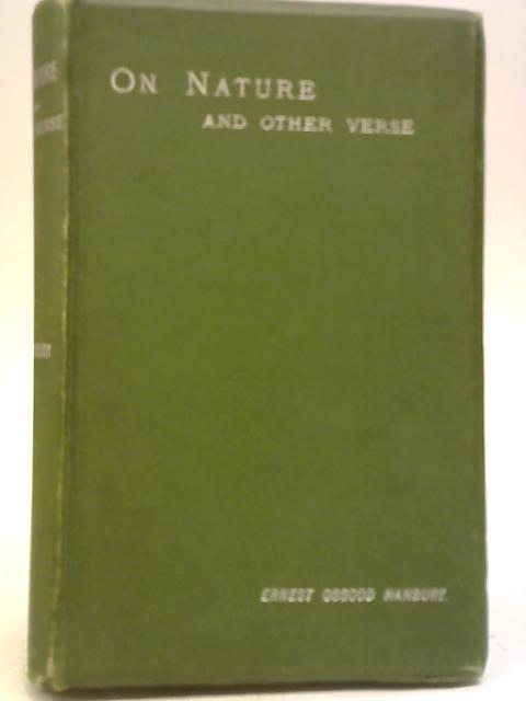 On Nature and Other Verse by Ernest Osgood Hanbury