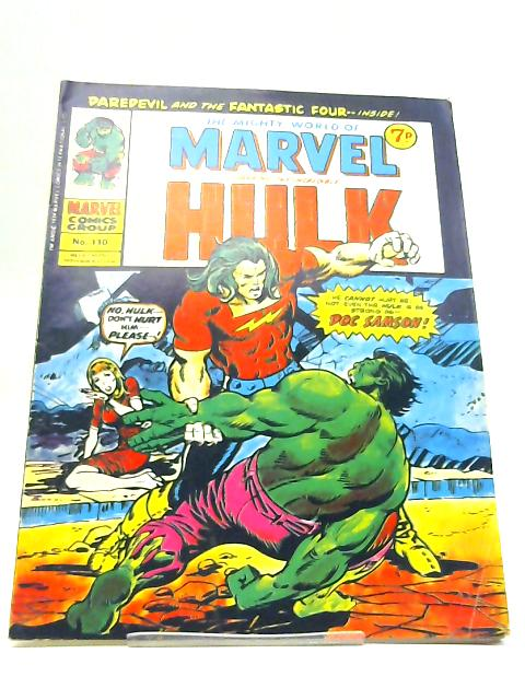 The Mighty World of Marvel starring the Incredible Hulk; No. 110 Week Ending November 9 1974 By Stan Lee