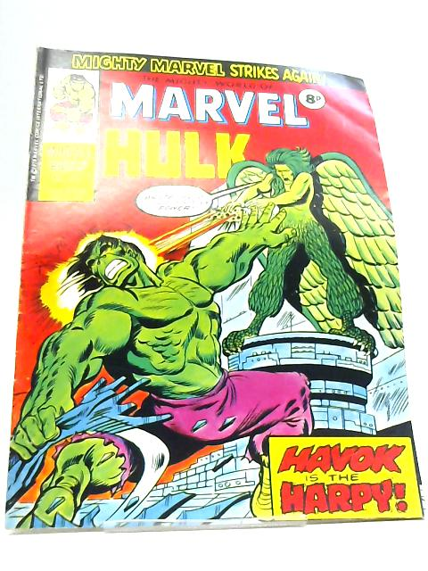 The Mighty World of Marvel starring the Incredible Hulk; No. 172 Week Ending January 17 1976 By Stan Lee
