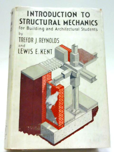 Introduction To Structural Mechanics; For Building And Architectural Students by Various