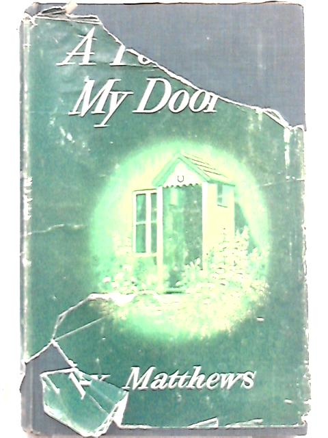 A Porch at My Door By Rex Matthews