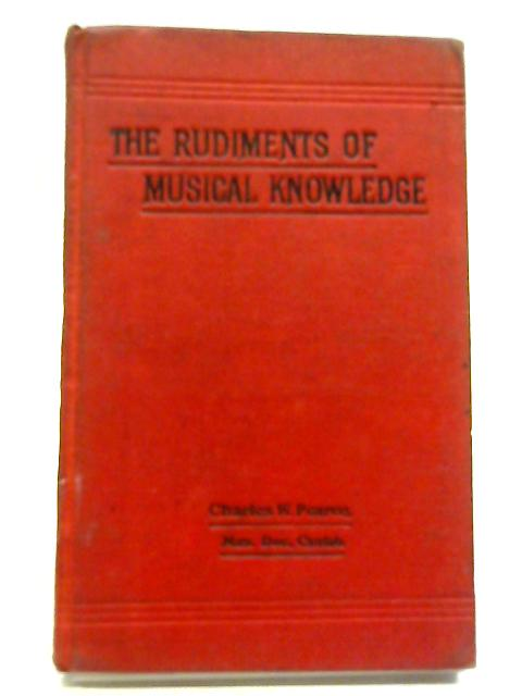 Rudiments of Musical Knowledge by Charles Pearce