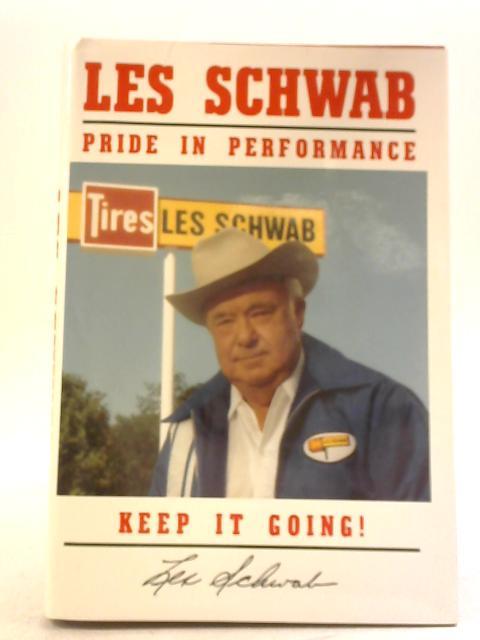 Pride in Performance, Keep it Going ! by Les Schwab
