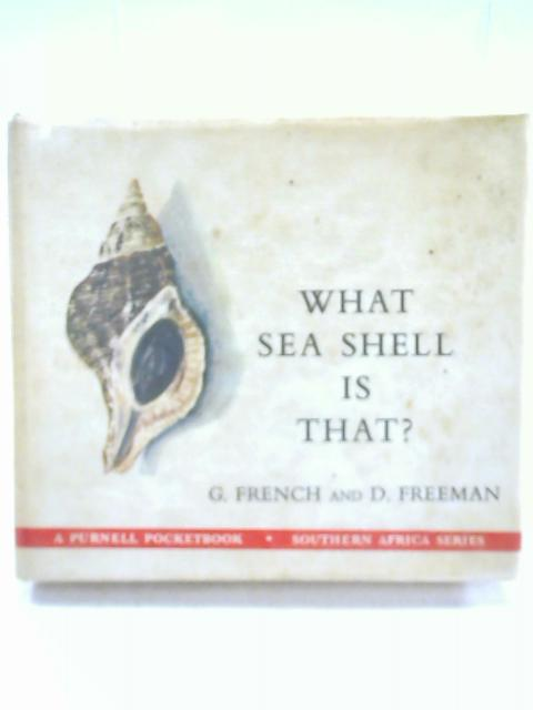 What Sea Shell Is That? By David Freeman