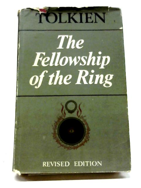 Lord of the Rings Part 1: The Fellowship of the Ring By J. R. R. Tolkien