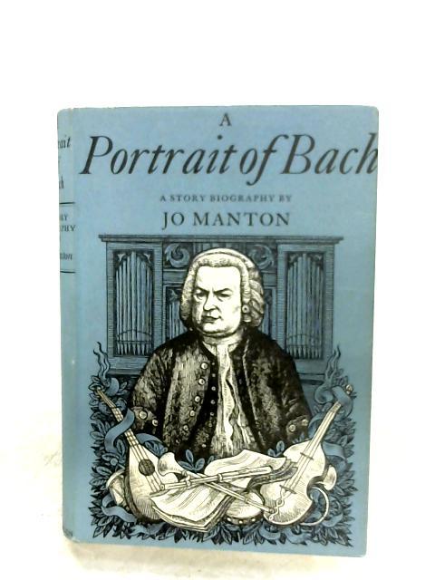 A Portrait Of Bach By Jo Manton