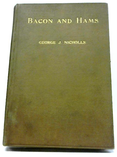 Bacon and Hams By George J. Nicholls